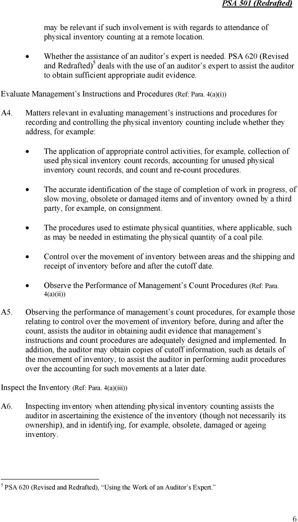 Evaluate Management s Instructions and Procedures (Ref: Para. 4(i)) A4.