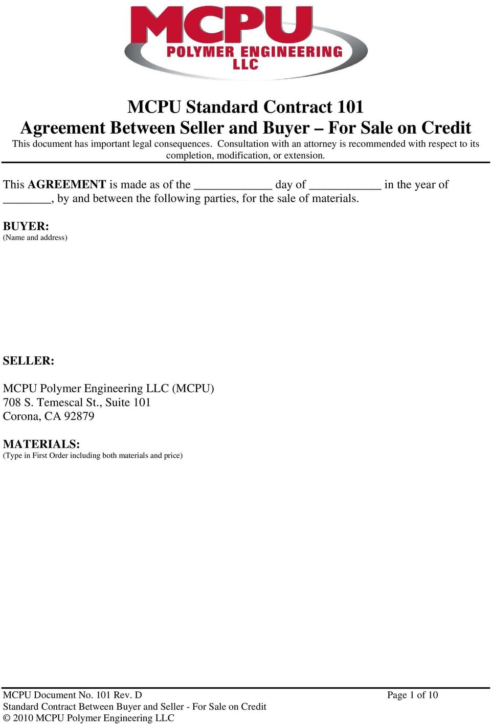 This AGREEMENT is made as of the day of in the year of, by and between the following parties, for the sale of materials.