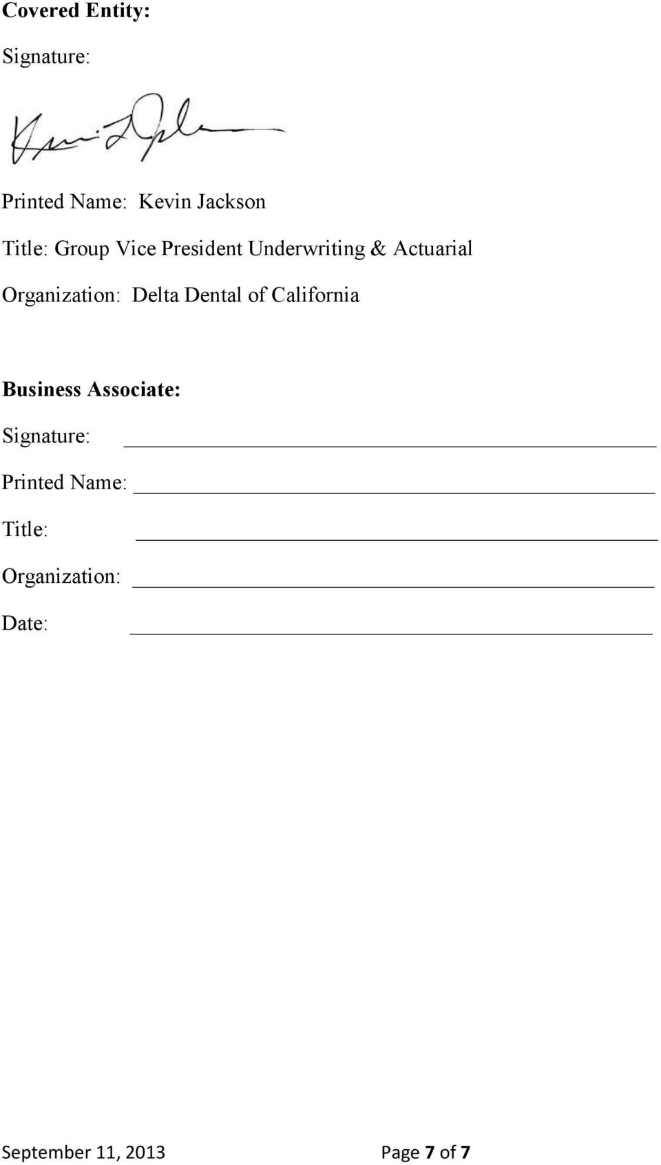 Delta Dental of California Business Associate: Signature: