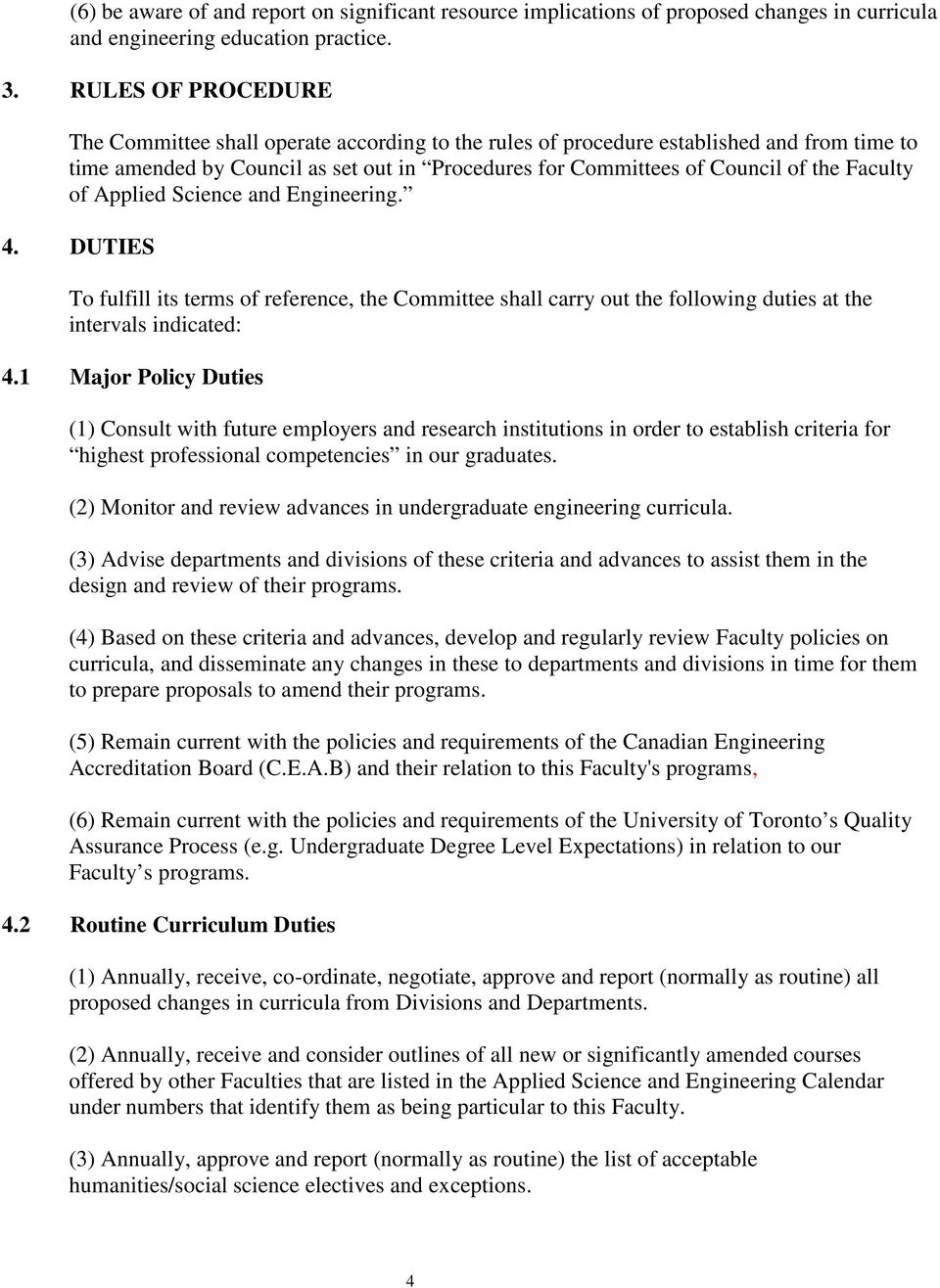 Faculty of Applied Science and Engineering. 4. DUTIES To fulfill its terms of reference, the Committee shall carry out the following duties at the intervals indicated: 4.