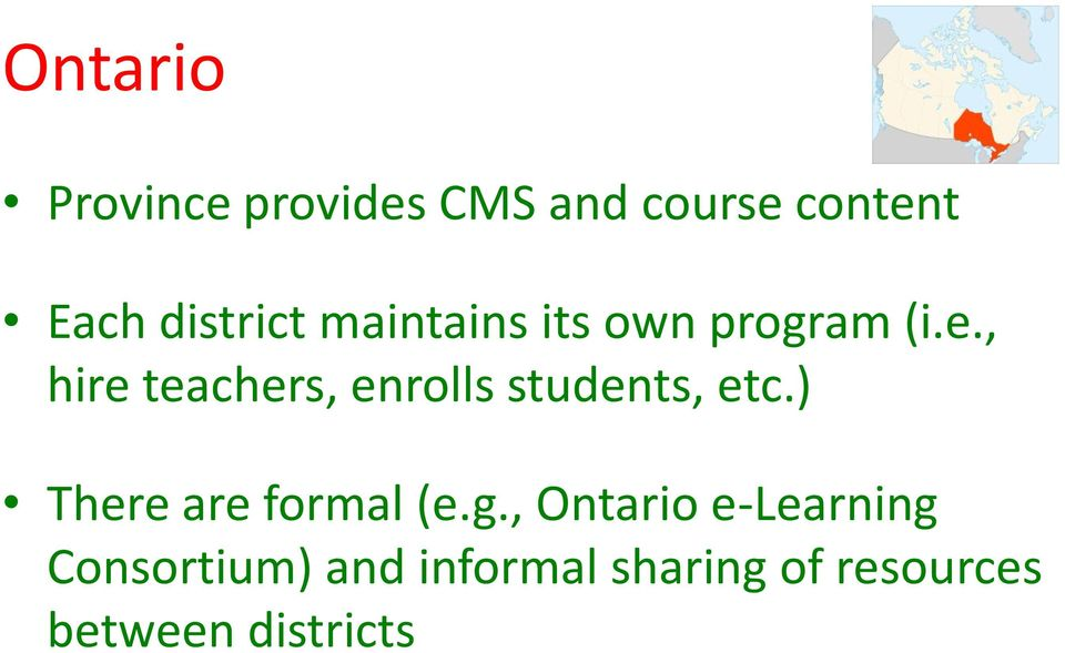 , hire teachers, enrolls students, etc.) There are formal (e.