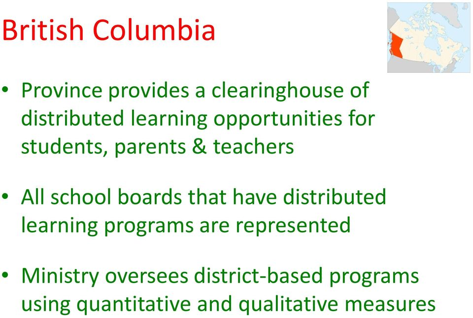 boards that have distributed learning programs are represented