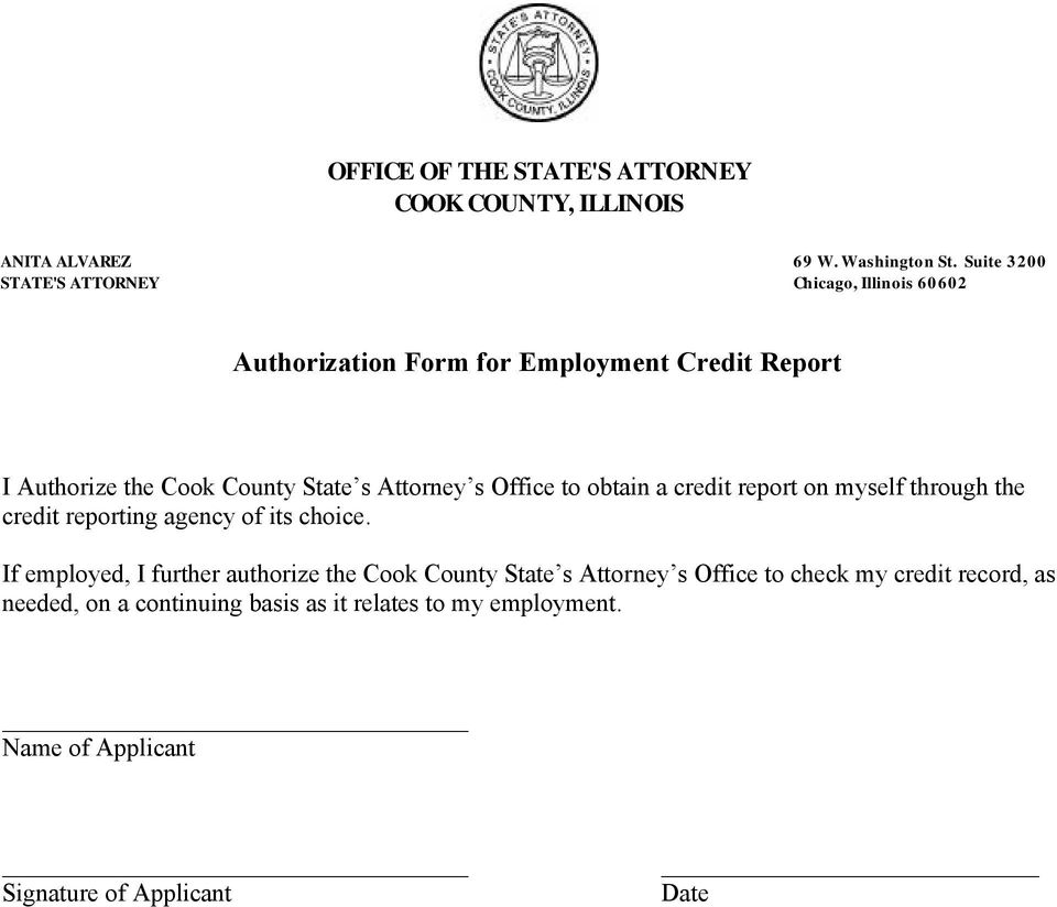 Attorney s Office to obtain a credit report on myself through the credit reporting agency of its choice.