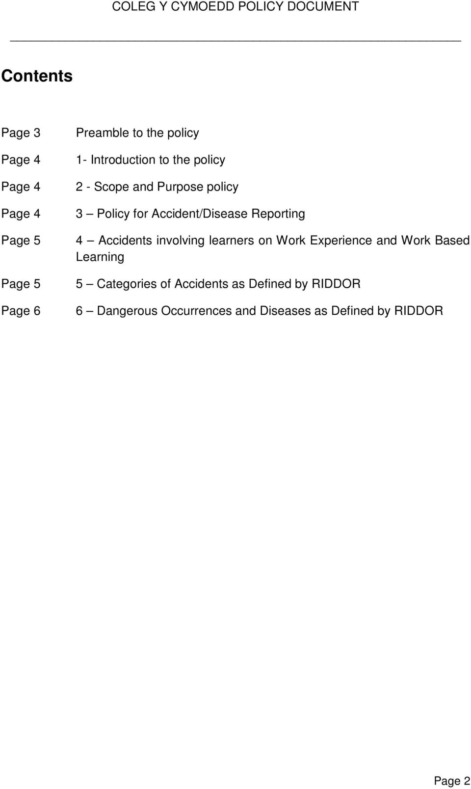 Accidents involving learners on Work Experience and Work Based Learning 5 Categories