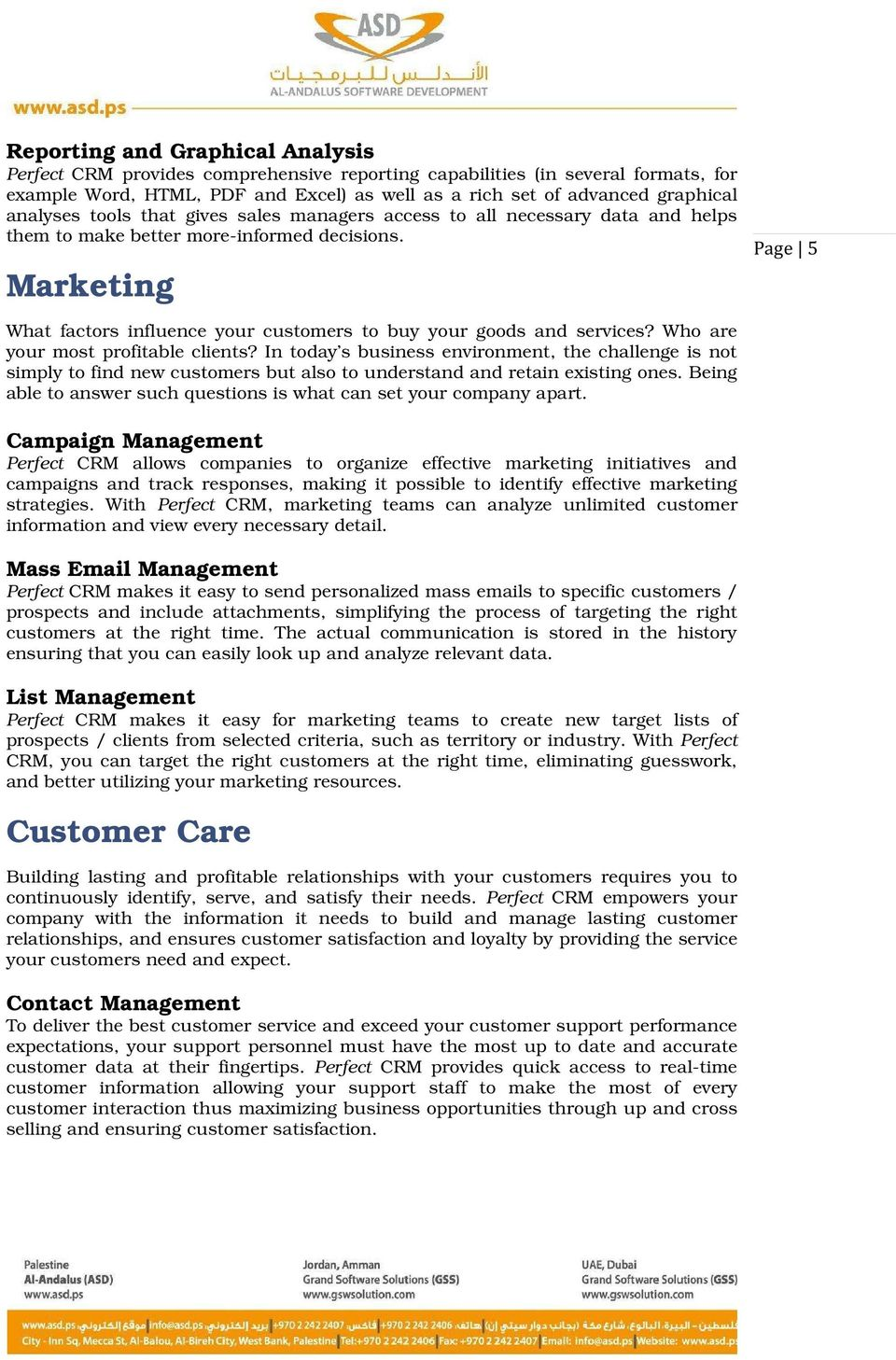 Marketing Page 5 5 What factors influence your customers to buy your goods and services? Who are your most profitable clients?