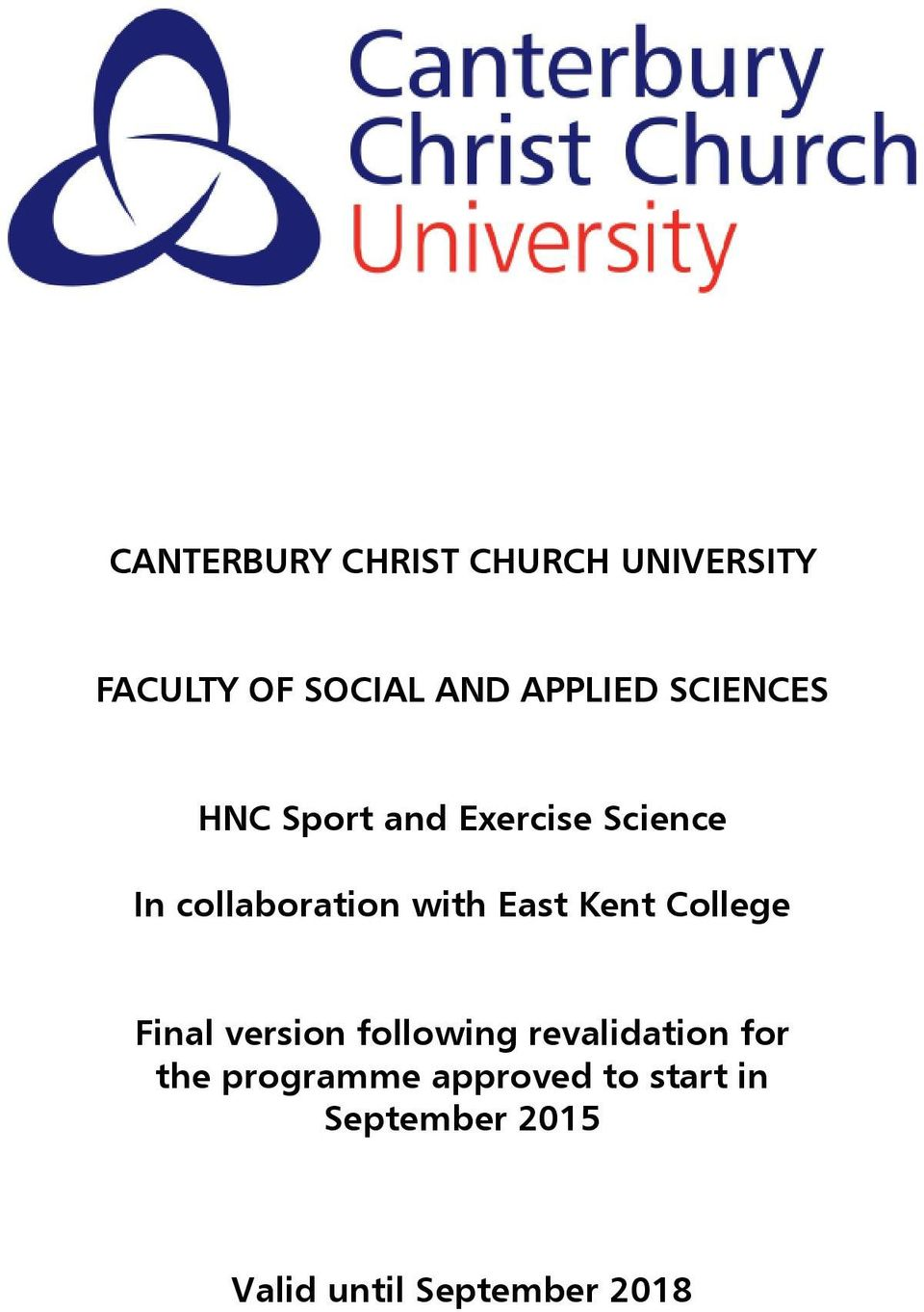 East Kent College Final version following revalidation for the