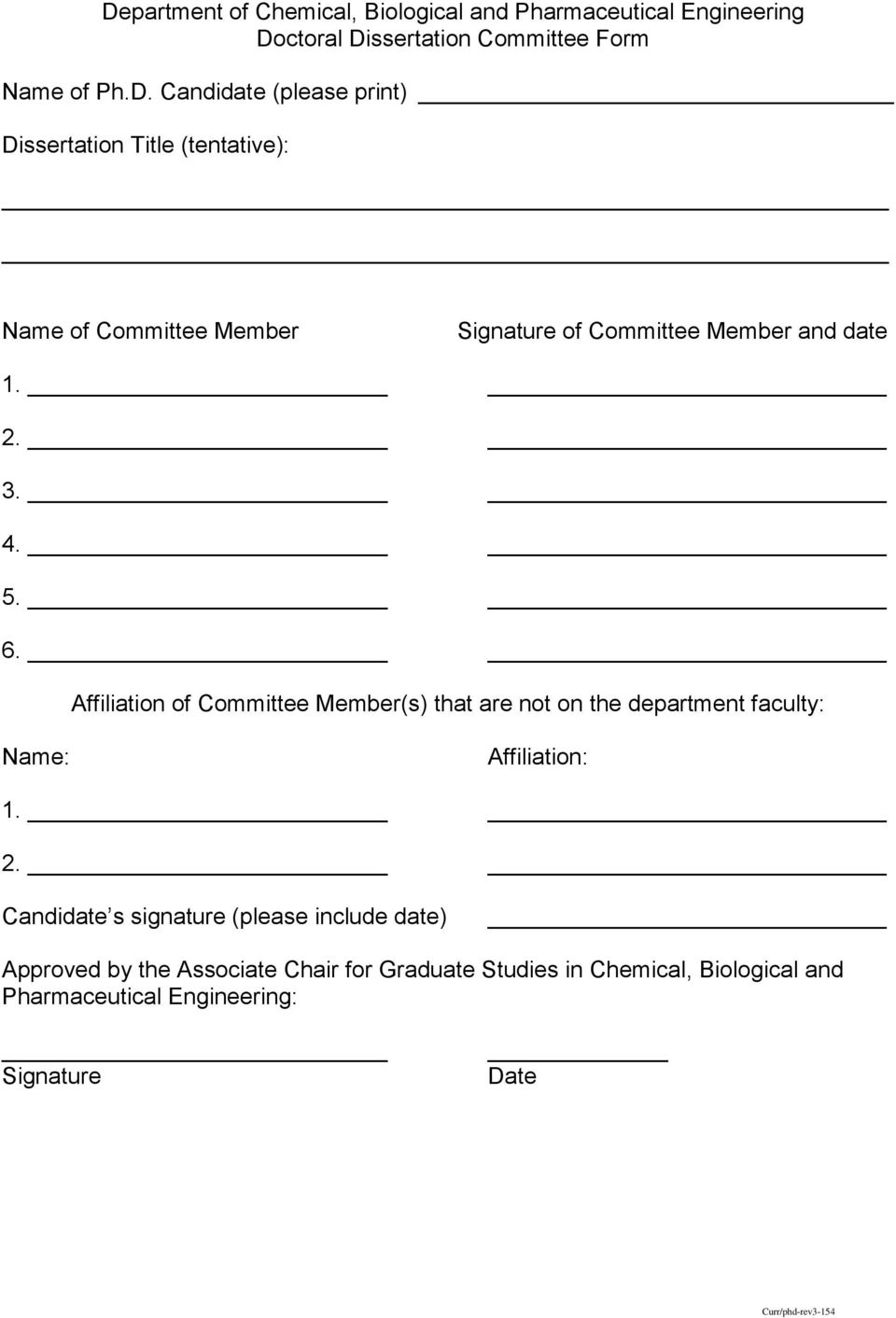 Candidate s signature (please include date) Approved by the Associate Chair for Graduate Studies in Chemical, Biological and