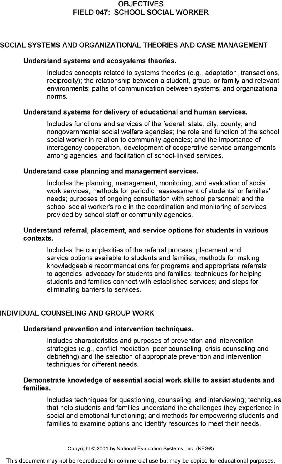 Understand systems for delivery of educational and human services.