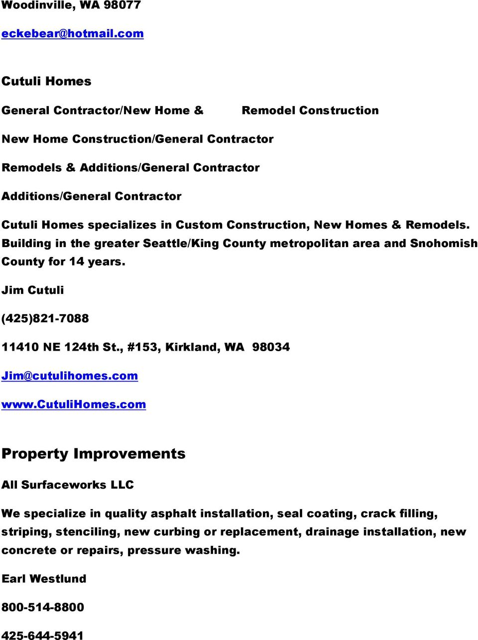 specializes in Custom Construction, New Homes & Remodels. Building in the greater Seattle/King County metropolitan area and Snohomish County for 14 years.