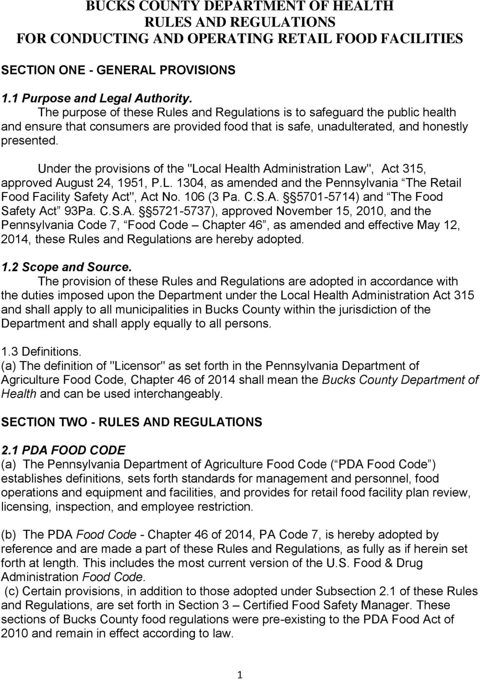 "Under the provisions of the ""Local Health Administration Law"", Act 315, approved August 24, 1951, P.L. 1304, as amended and the Pennsylvania The Retail Food Facility Safety Act"", Act No. 106 (3 Pa. C."