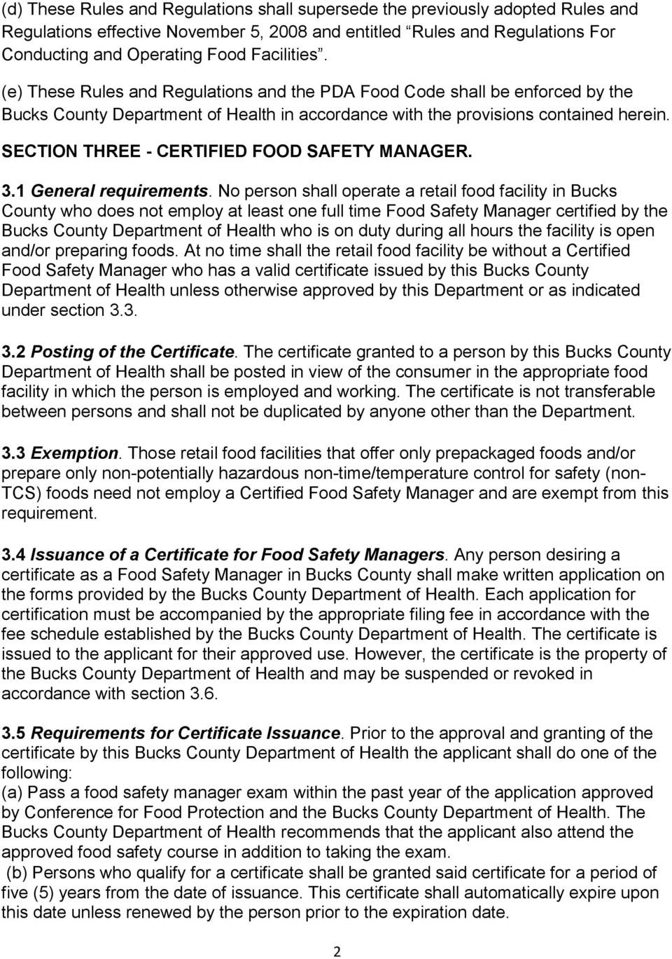 SECTION THREE - CERTIFIED FOOD SAFETY MANAGER. 3.1 General requirements.