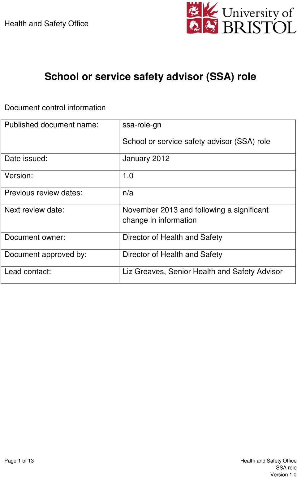 0 School or service safety advisor (SSA) role Previous review dates: Next review date: Document owner: Document