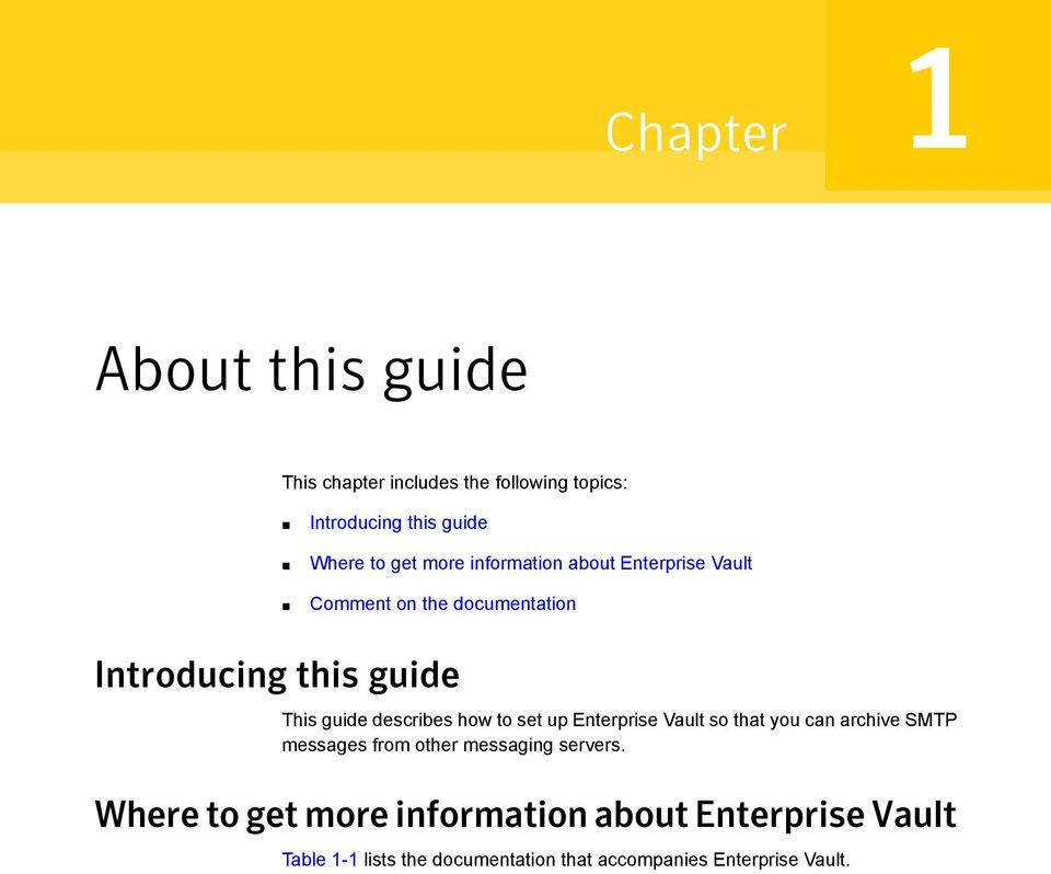 describes how to set up Enterprise Vault so that you can archive SMTP messages from other messaging servers.