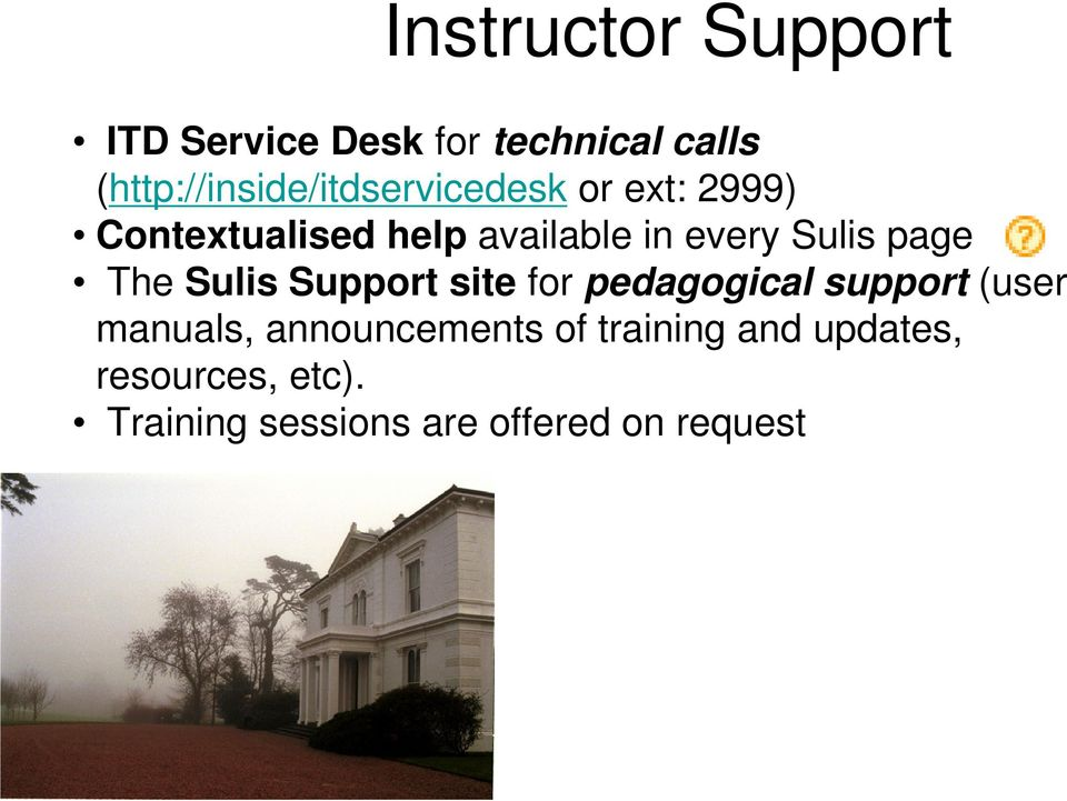 every Sulis page The Sulis Support site for pedagogical support (user
