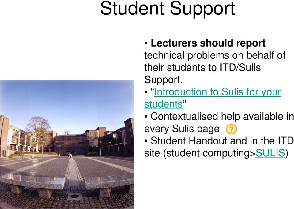 Introduction to Sulis for your students Contextualised help