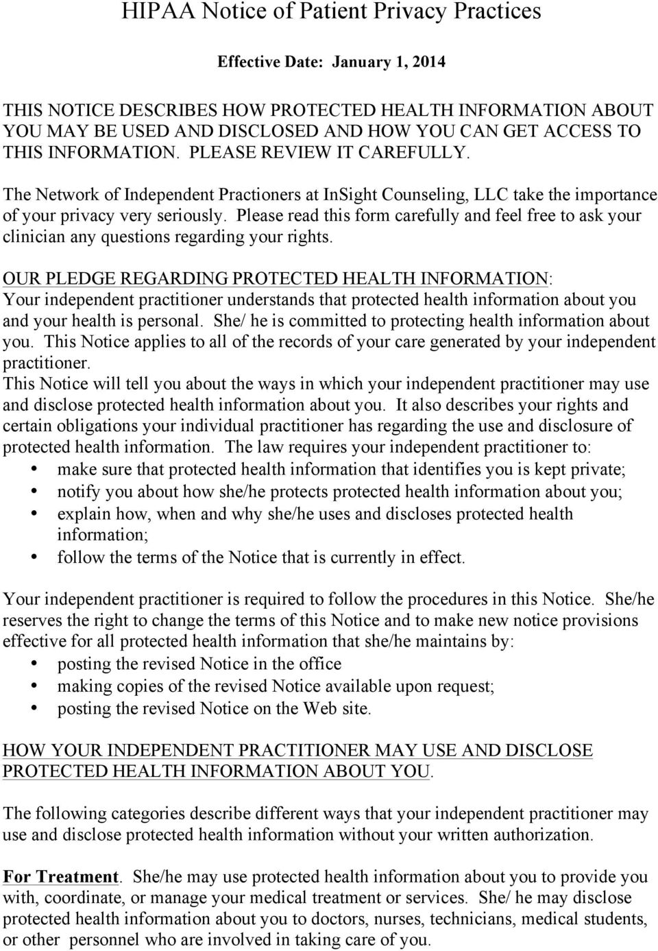 Please read this form carefully and feel free to ask your clinician any questions regarding your rights.