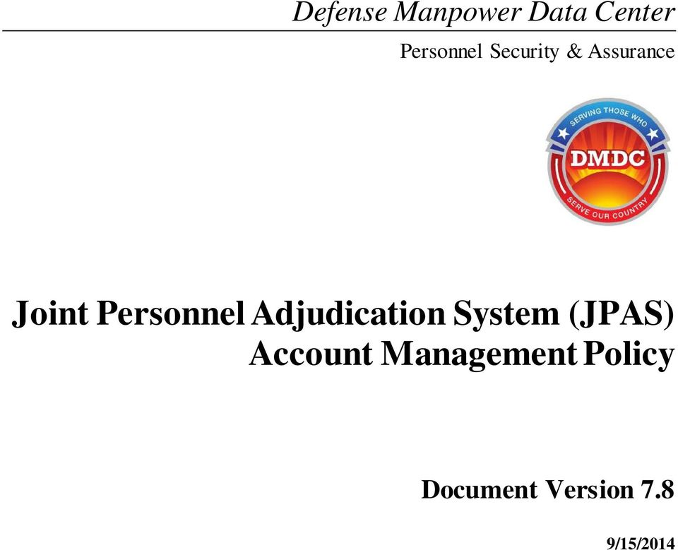 Joint Personnel Adjudication System (JPAS) Account