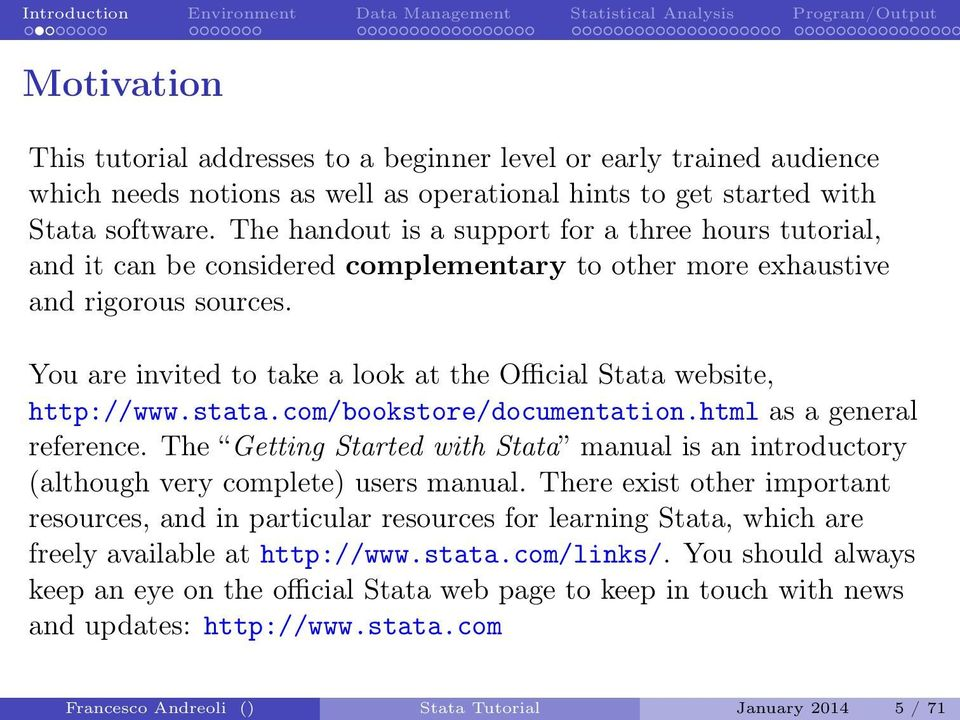 Introduction Environment Data Management Statistical