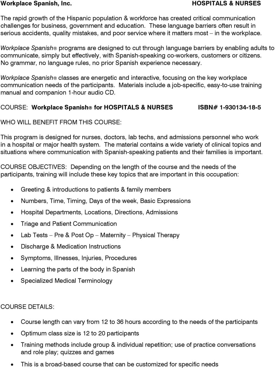 COURSE: Workplace Spanish for HOSPITALS & NURSES ISBN# WHO