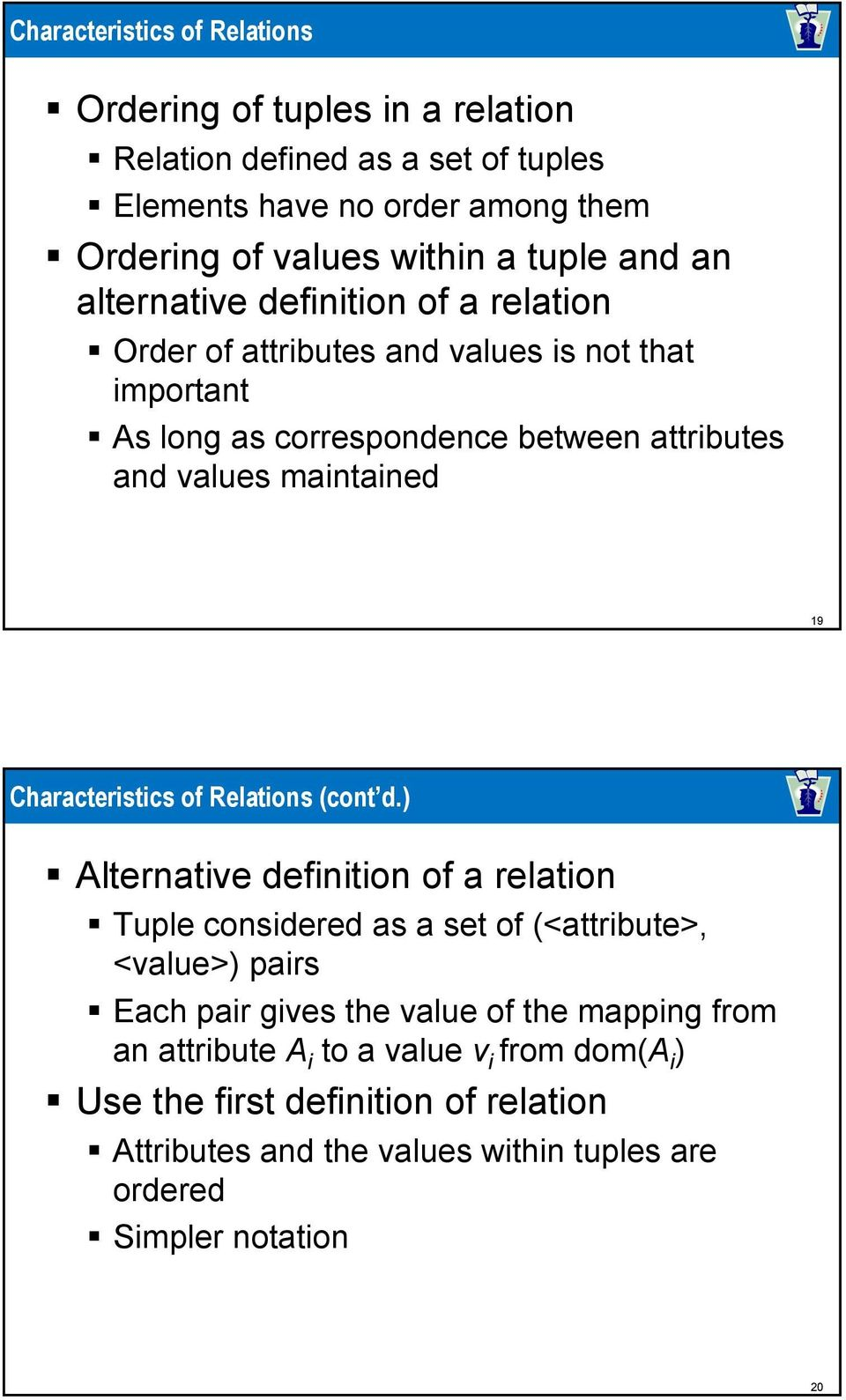 Characteristics of Relations (cont d.