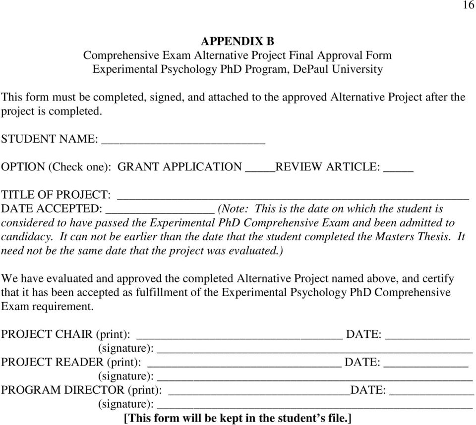 STUDENT NAME: OPTION (Check one): GRANT APPLICATION REVIEW ARTICLE: TITLE OF PROJECT: DATE ACCEPTED: (Note: This is the date on which the student is considered to have passed the Experimental PhD