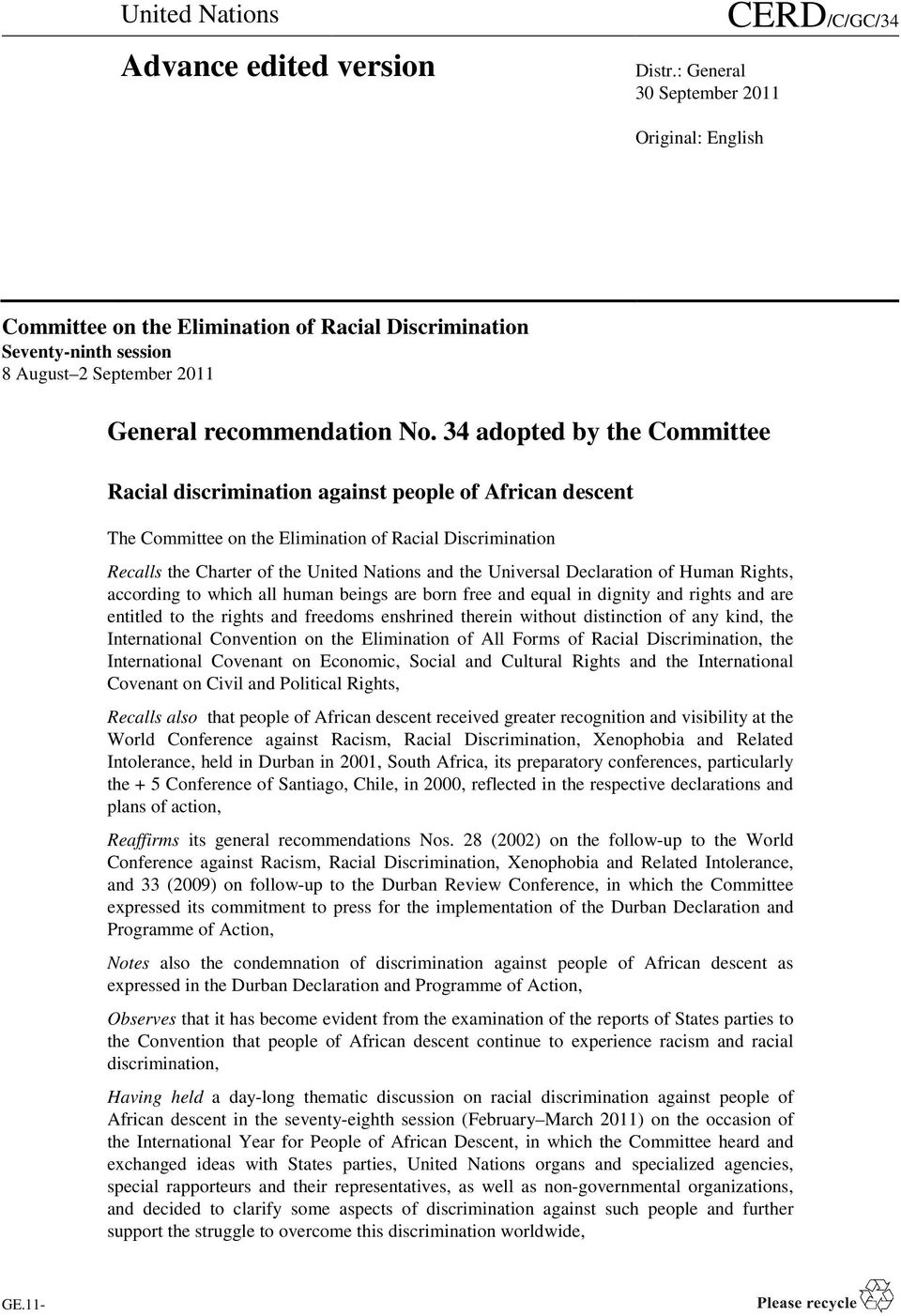 34 adopted by the Committee Racial discrimination against people of African descent The Committee on the Elimination of Racial Discrimination Recalls the Charter of the United Nations and the