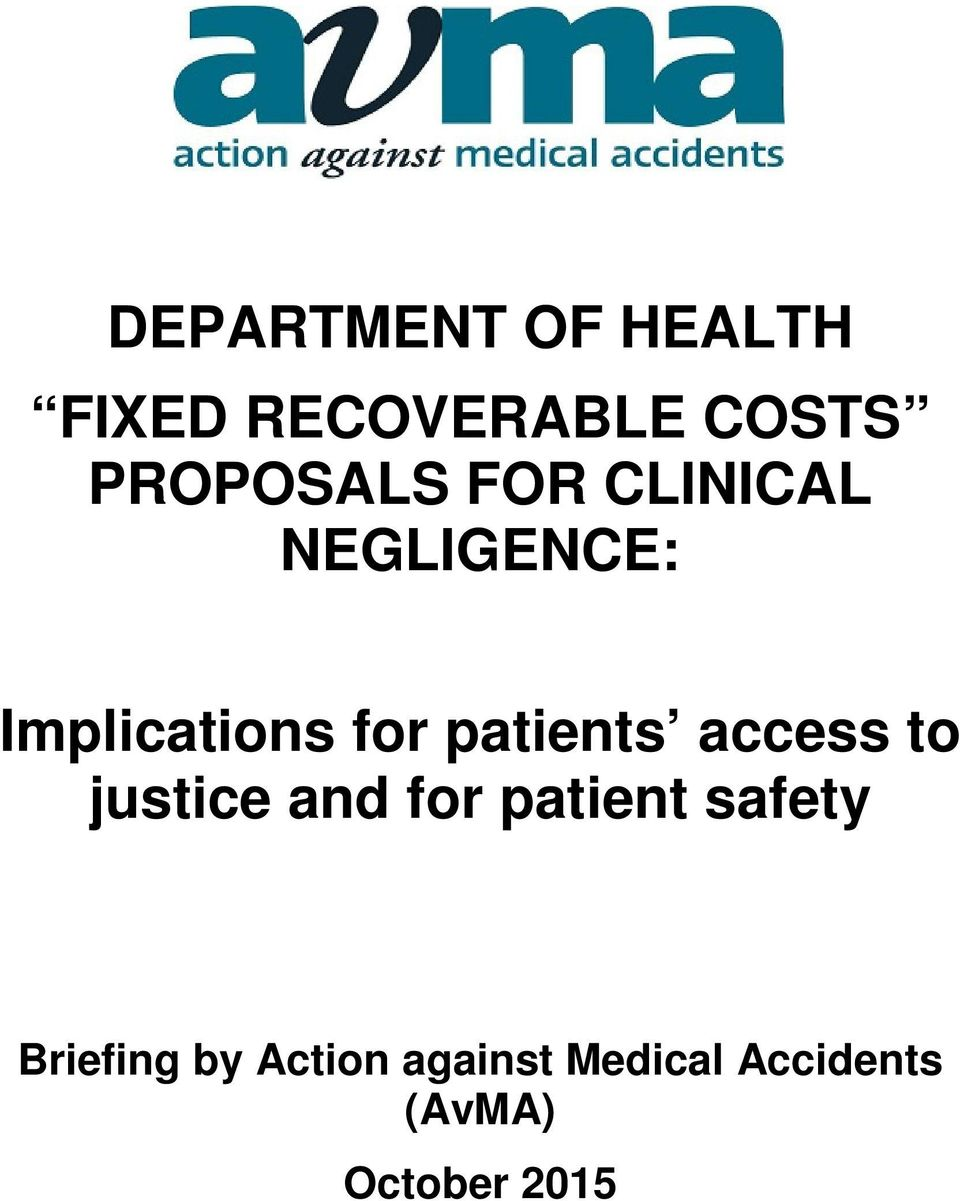 patients access to justice and for patient safety