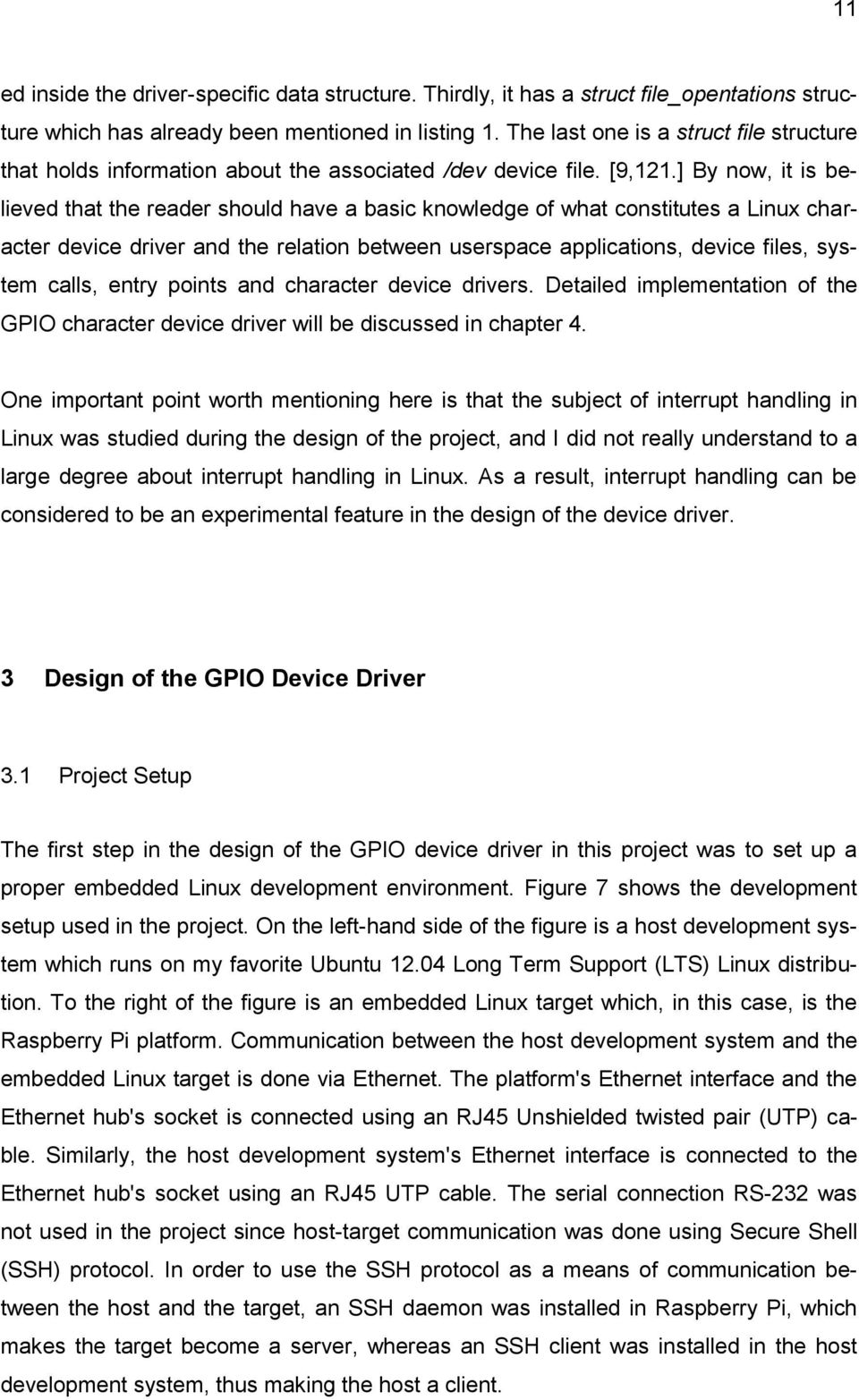 Implementation of Linux GPIO Device Driver on Raspberry Pi Platform