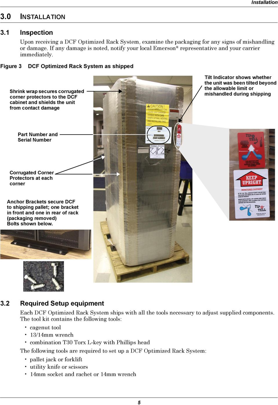 Figure 3 DCF Optimized Rack System as shipped Shrink wrap secures corrugated corner protectors to the DCF cabinet and shields the unit from contact damage Tilt Indicator shows whether the unit was
