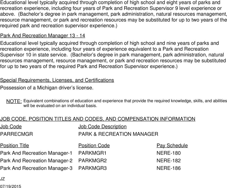 (Bachelor s degree in park management, park administration, natural resources management, resource management, or park and recreation resources may be substituted for up to two years of the required