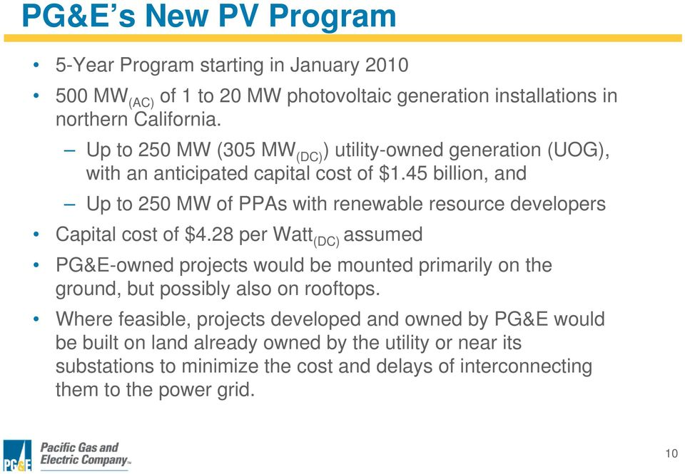 45 billion, and Up to 250 MW of PPAs with renewable resource developers Capital cost of $4.