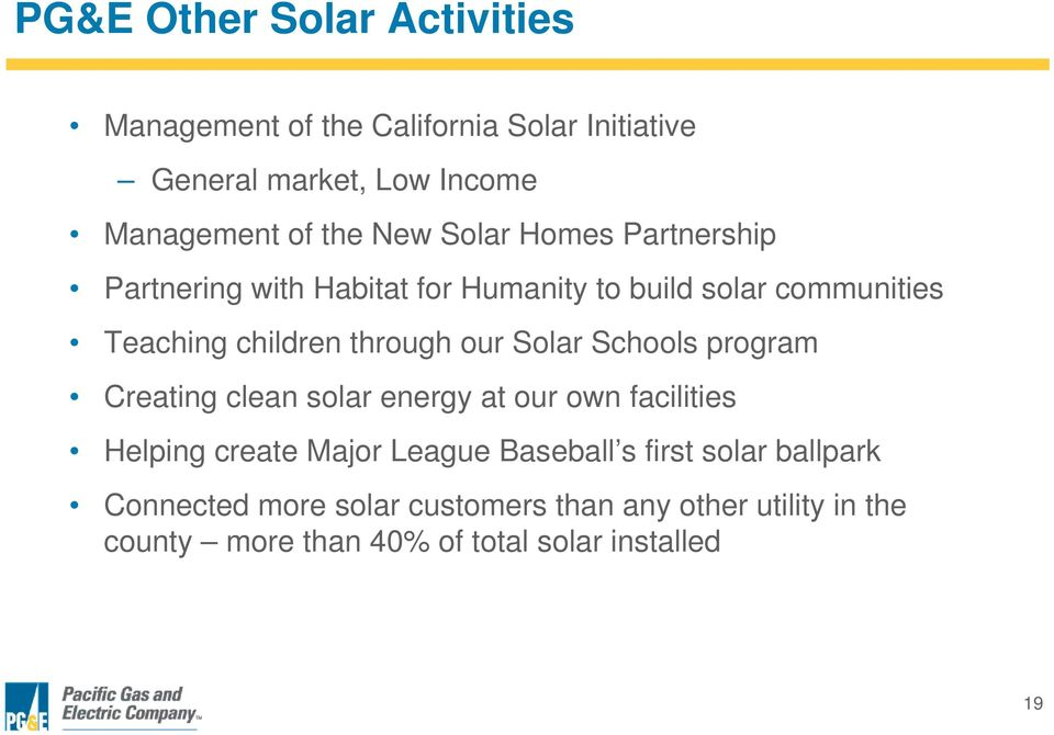 our Solar Schools program Creating clean solar energy at our own facilities Helping create Major League Baseball s first