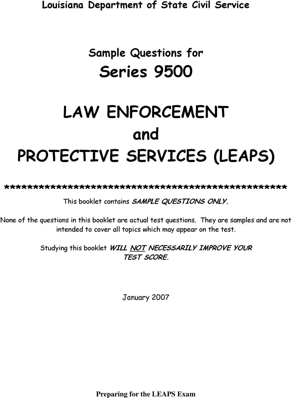None of the questions in this booklet are actual test questions. 2  Introduction The Law Enforcement and Protective Services ...