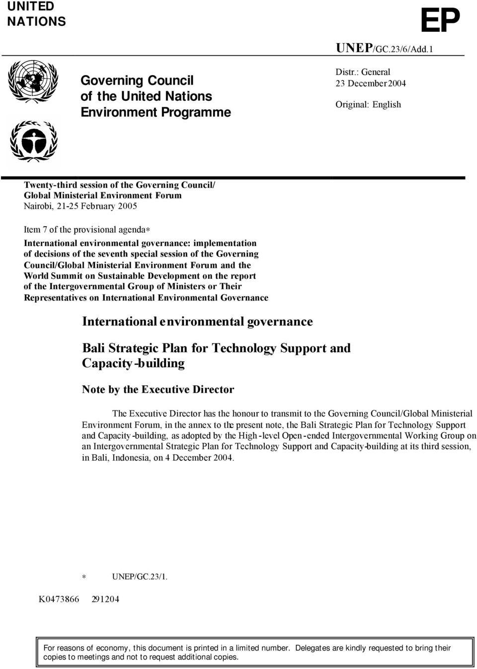 International environmental governance: implementation of decisions of the seventh special session of the Governing Council/Global Ministerial Environment Forum and the World Summit on Sustainable