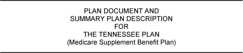 FOR THE TENNESSEE PLAN