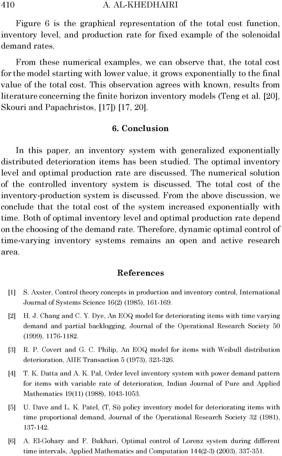 OPTIMAL CONTROL OF A PRODUCTION INVENTORY SYSTEM WITH