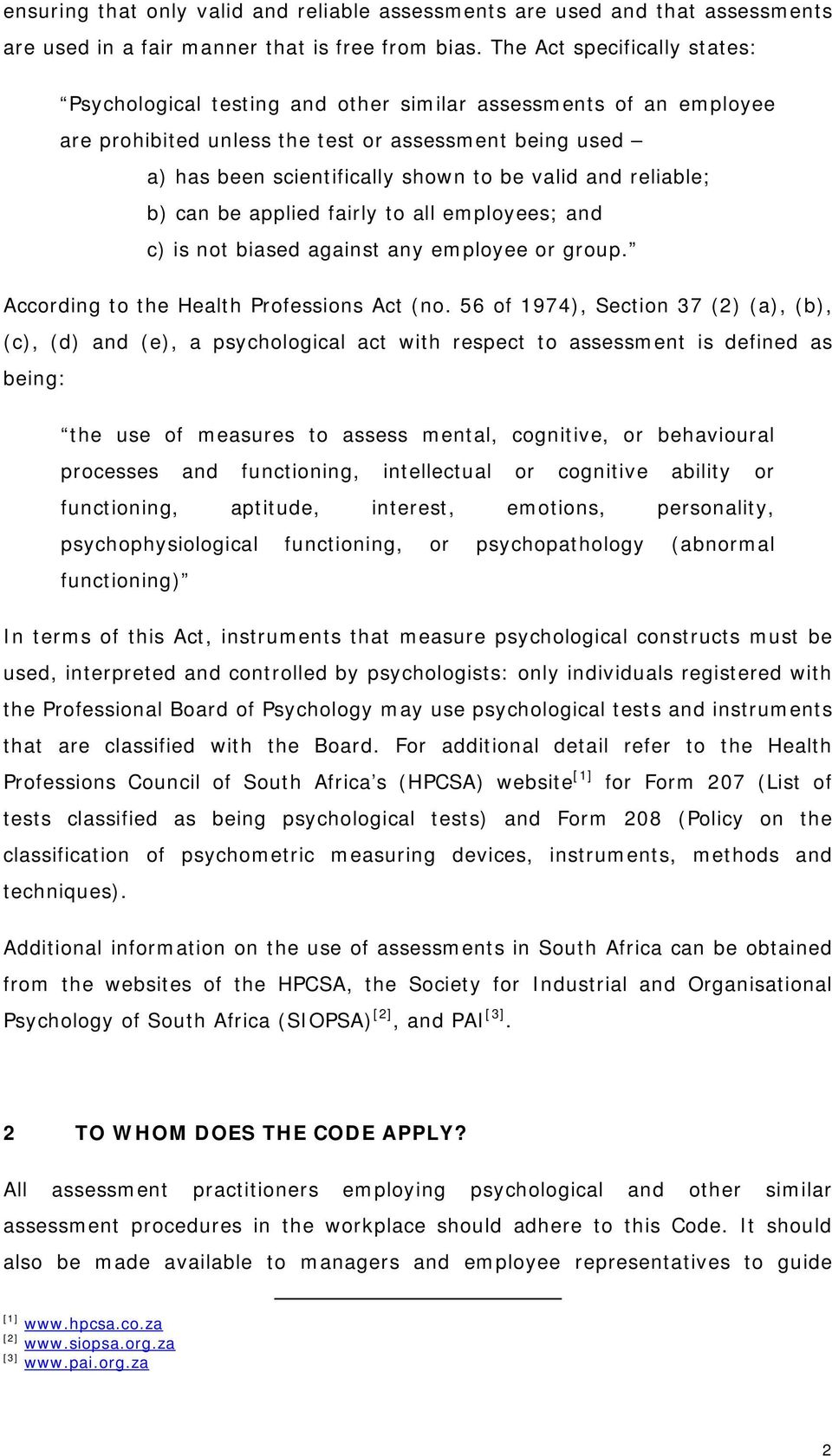CODE OF PRACTICE FOR PSYCHOLOGICAL AND OTHER SIMILAR ASSESSMENT IN