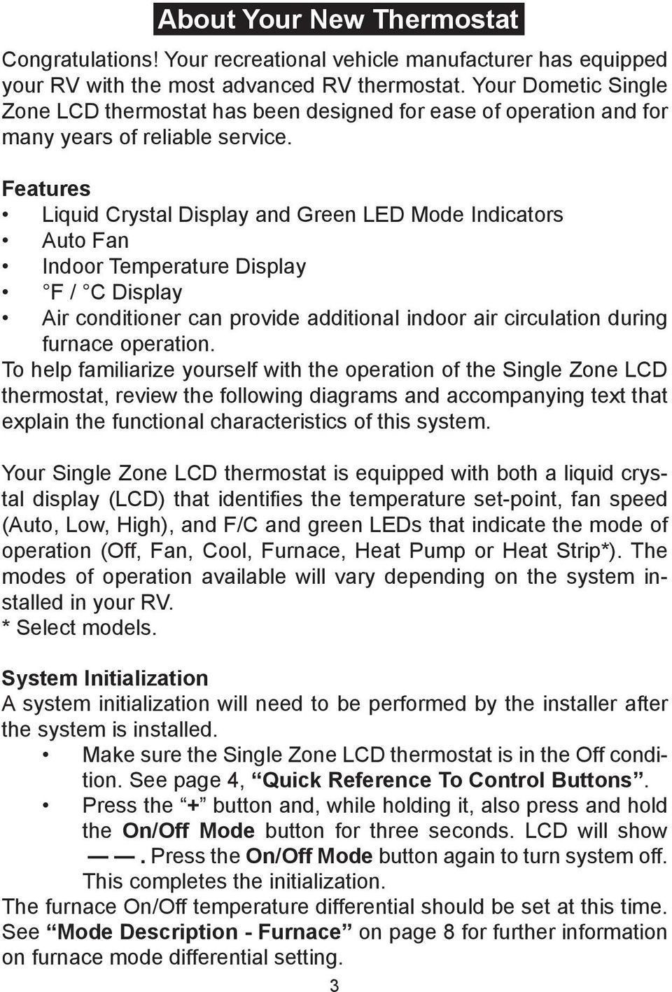 Single Zone Lcd Thermostat Operating Instructions Pdf Dometic Wiring Diagram Features Liquid Crystal Display And Green Led Indicators Auto Fan Indoor Temperature F C 4 Your