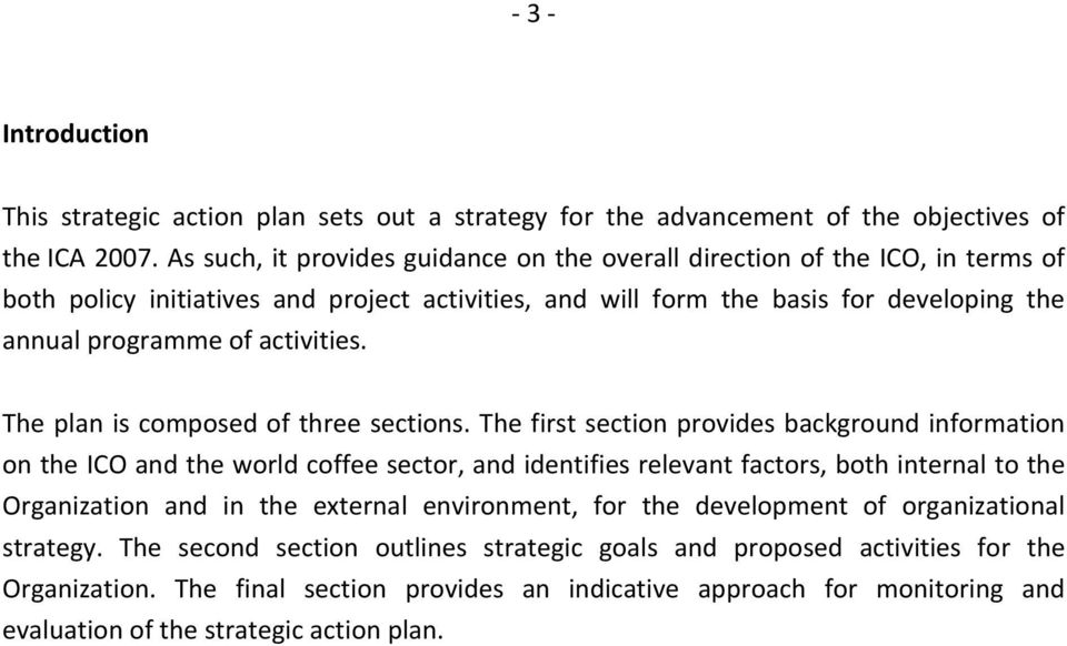 activities. The plan is composed of three sections.