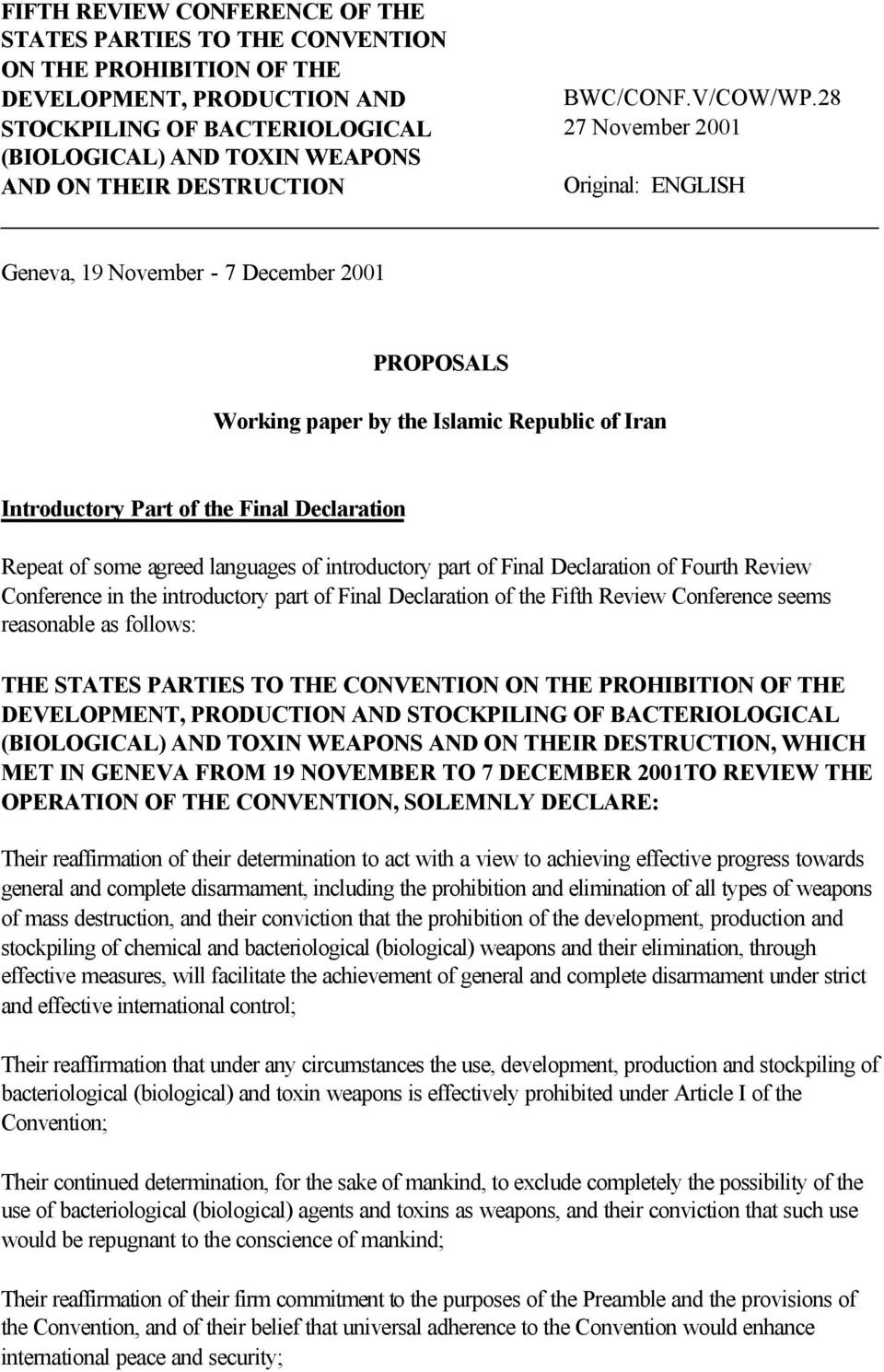Islamic Republic of Iran Introductory Part of the Final Declaration Repeat of some agreed languages of introductory part of Final Declaration of Fourth Review Conference in the introductory part of