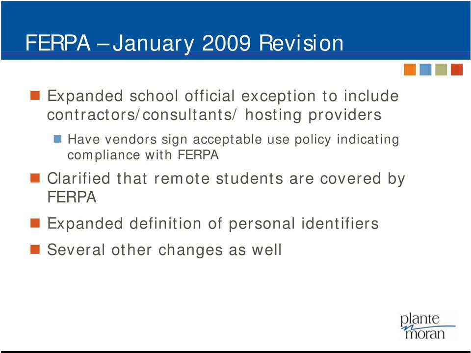 policy indicating compliance with FERPA Clarified that remote students are