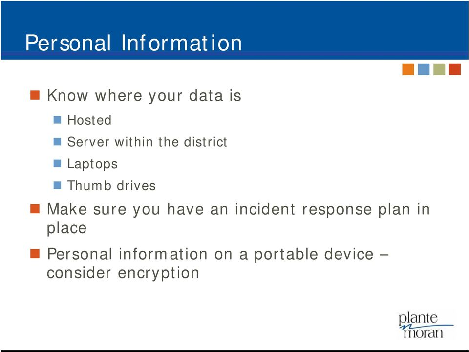 incident response plan in place Personal information on a