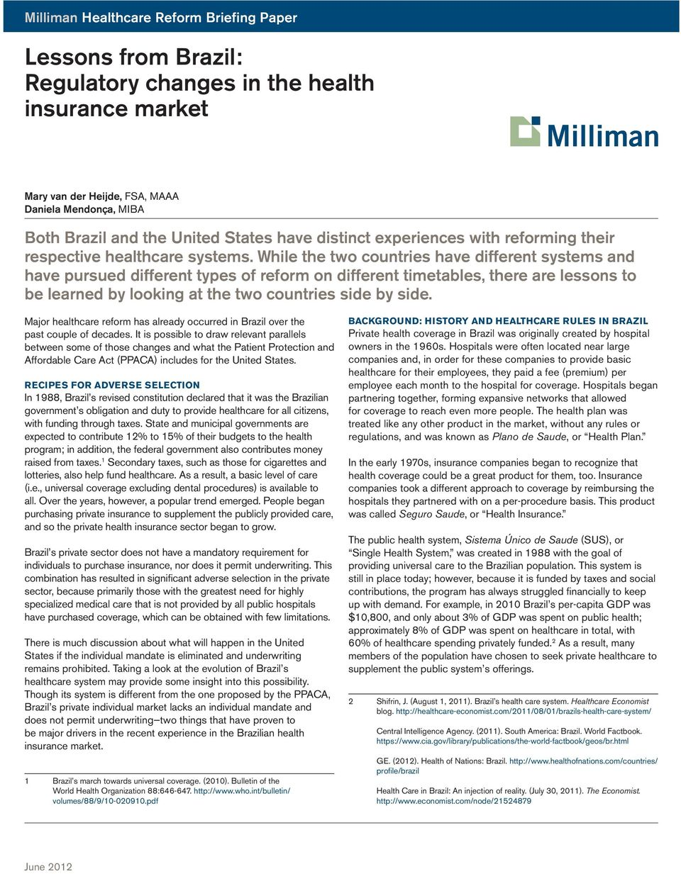 Lessons From Brazil Regulatory Changes In The Health Insurance