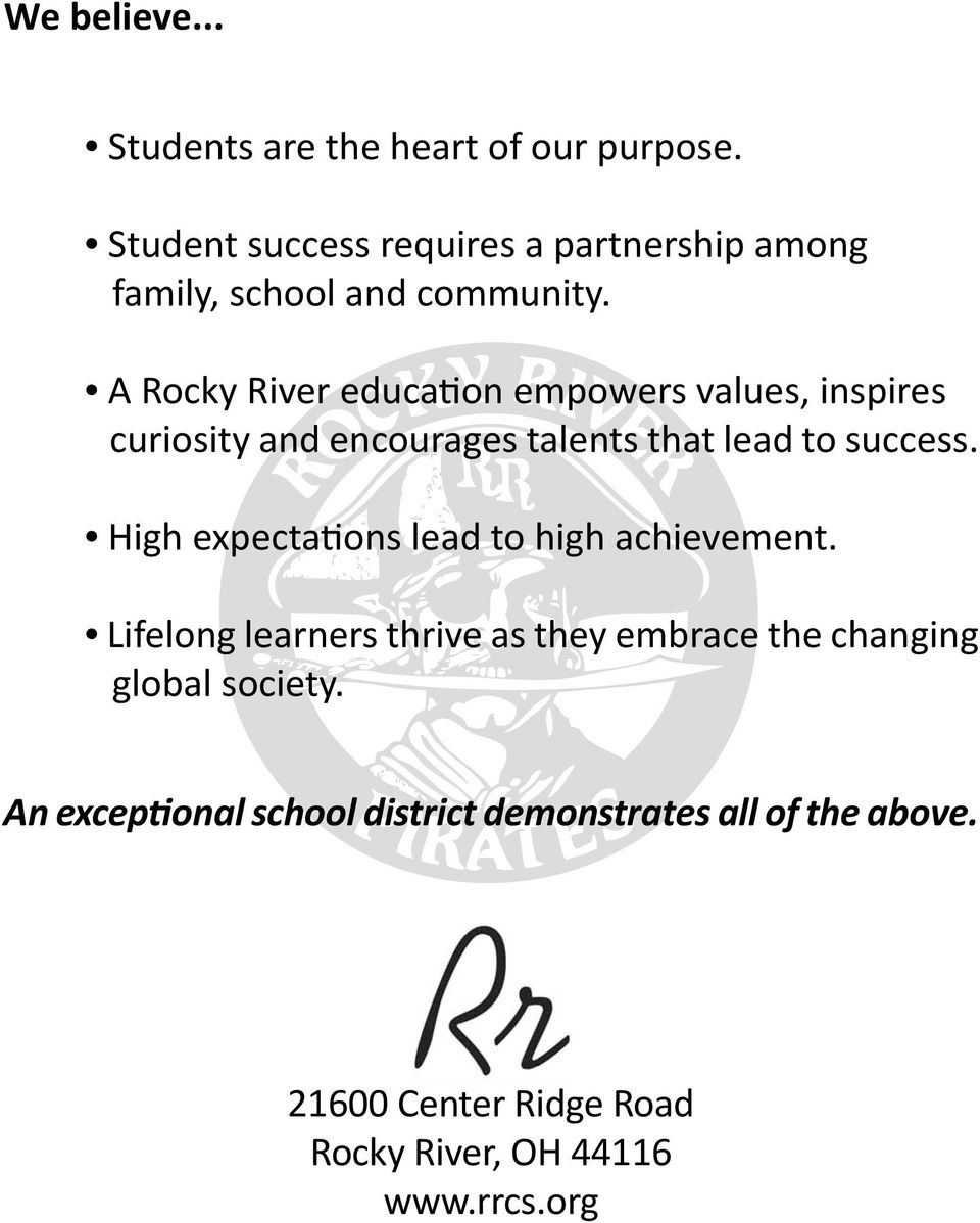 A Rocky River education empowers values, inspires curiosity and encourages talents that lead to success.