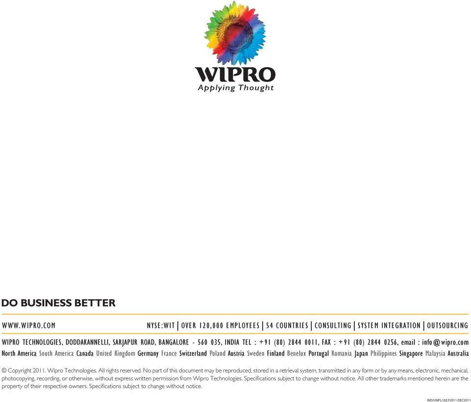 ROAD, BANGALORE - 560 035, INDIA TEL : +91 (80) 2844 0011, FAX : +91 (80) 2844 0256, email : info@wipro.