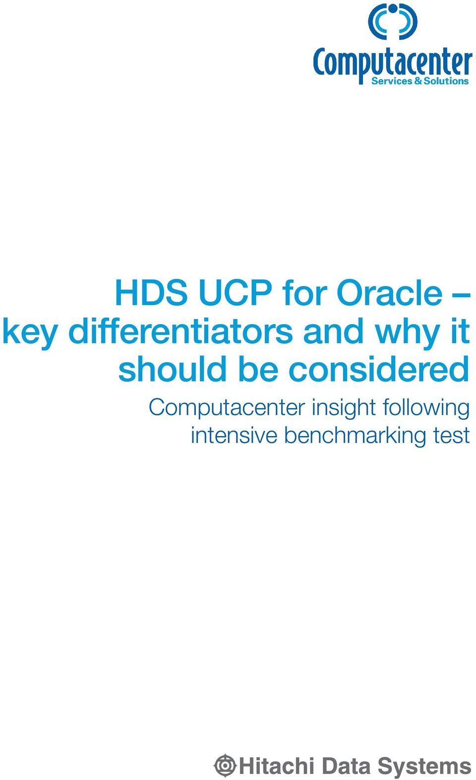 HDS UCP for Oracle key differentiators and why it should be
