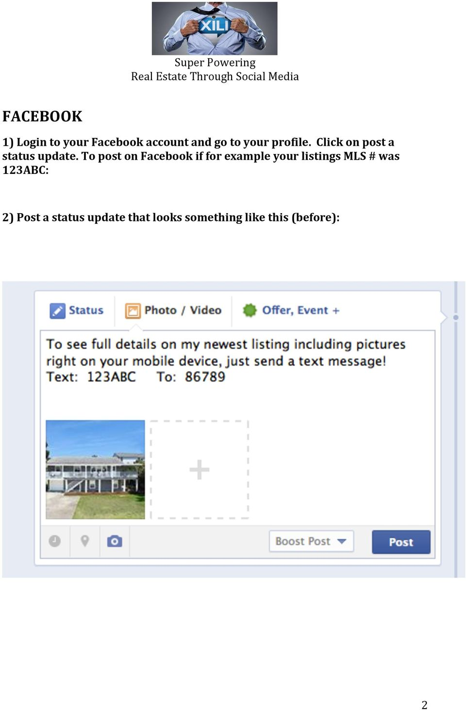 To post on Facebook if for example your listings MLS #