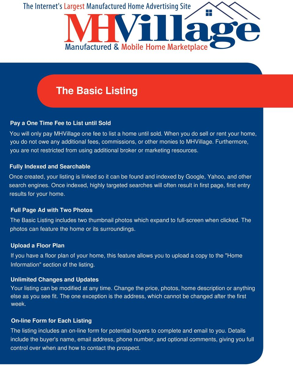 The Basic Listing Pay a One Time Fee to List until Sold