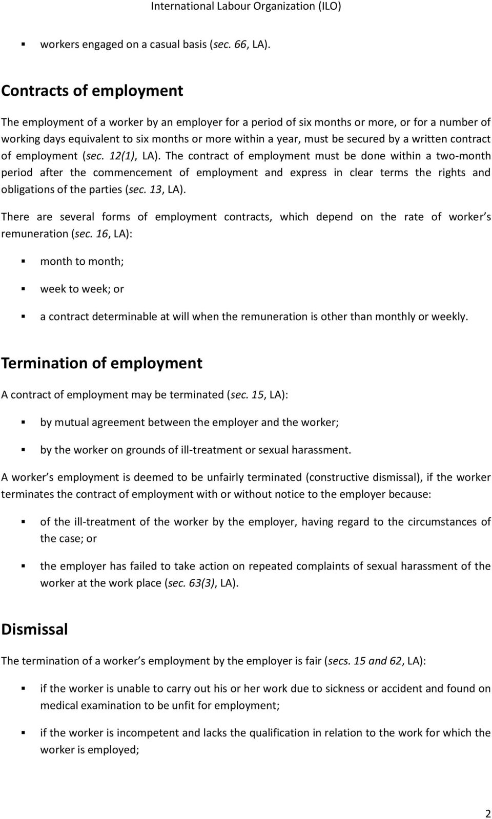 by a written contract of employment (sec. 12(1), LA).