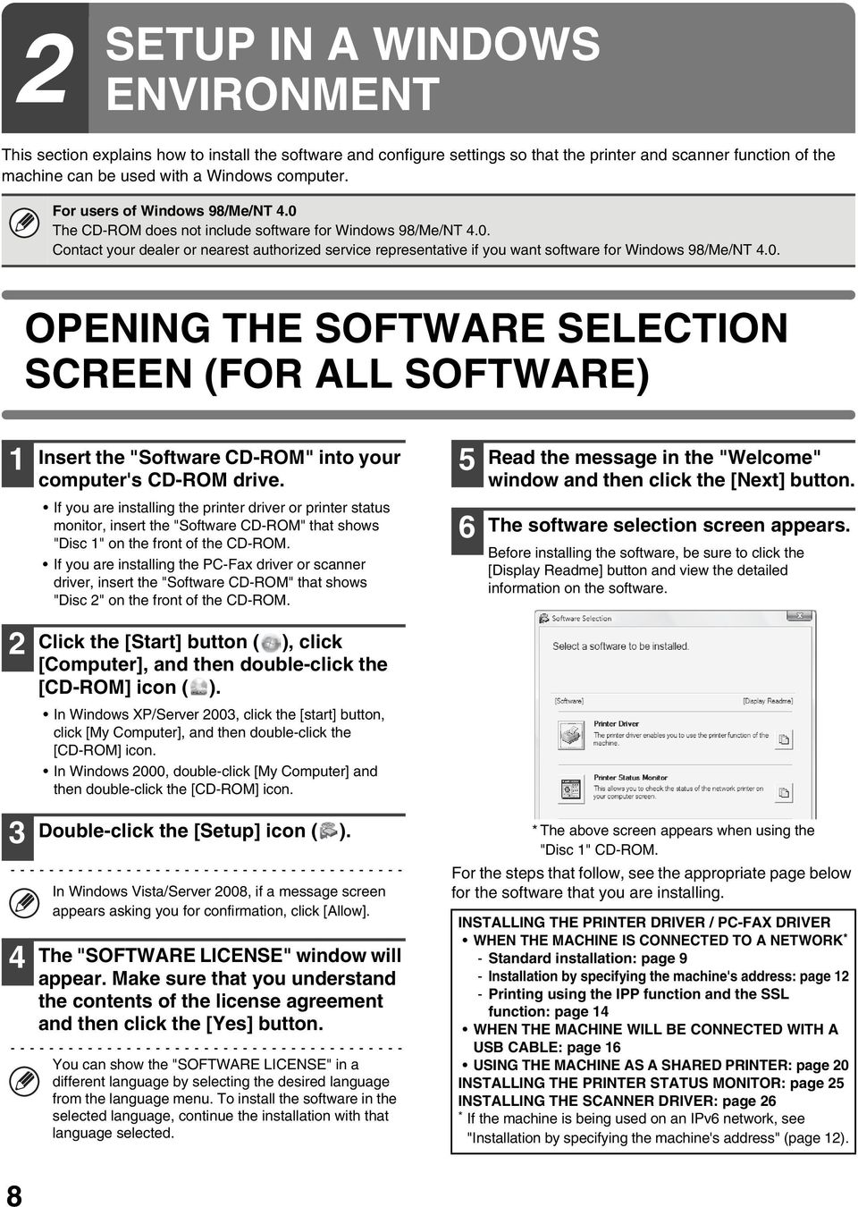 "0. OPENING THE SOFTWARE SELECTION SCREEN (FOR ALL SOFTWARE) 1 Insert the ""Software CD-ROM"" into your computer's CD-ROM drive."